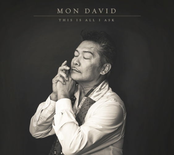 MON DAVID / THIS IS ALL I ASK